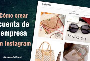 Cómo crear una cuenta de empresa de Instagram
