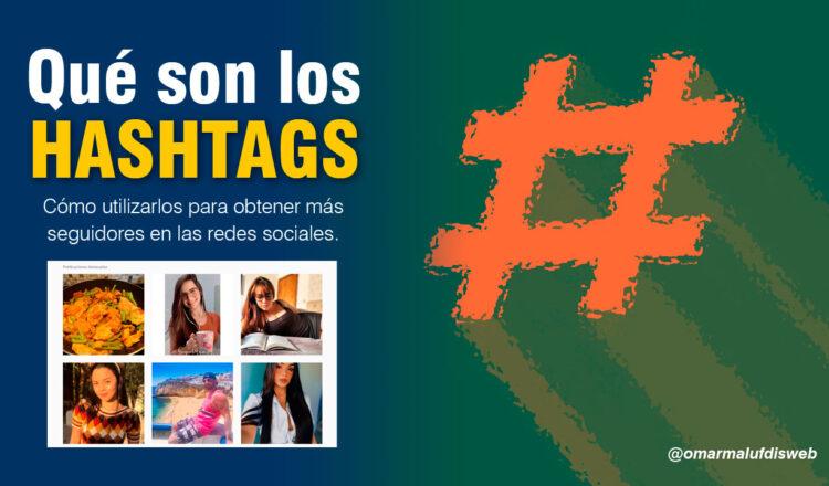 Qué son los hashtags