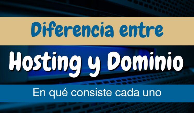 Diferencia entre dominio y hosting