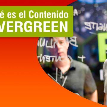 Que es el contenido Evergreen